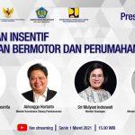 Insentif Kendaraan Bermotor dan Properti untuk Gairahkan Konsumsi dan Percepat Pemulihan Ekonomi