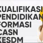 Penerimaan CASN, Lulusan SMK Bisa Mendaftar di Kementerian ESDM