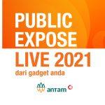 PT ANTAM Paparkan Kinerja Terkini dalam Public Expose Live 2021